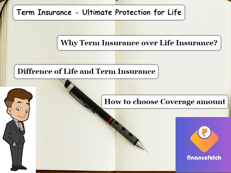 Term Insurance but why?